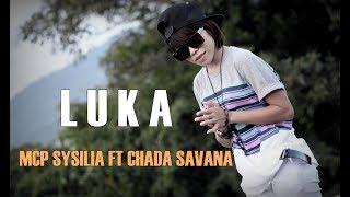 MCP SYSILIA - LUKA ft. CHADA SAVANA