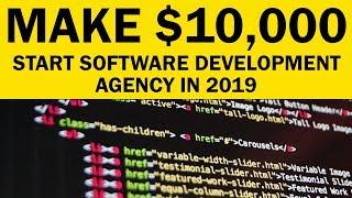 Software Development Agency; EARN $10,000/Month