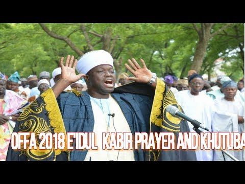 OFFA 2018 E'IDUL KABEER PRAYER AND KHUTUBA LECTURE BY CHIEF IMAM OF OFFA thumbnail