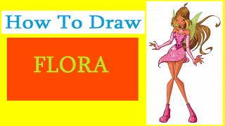 How to Draw a Flora (Winx) / Как нарисовать Флору из Винкс(Drawing Channel - https://www.youtube.com/channel/UCaZm6IvtL9zNeDwQi571asA/videos Канал для рисования ..., 2015-04-16T16:33:06.000Z)