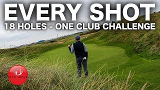 EVERY SHOT - 18 Holes with ONLY ONE club!