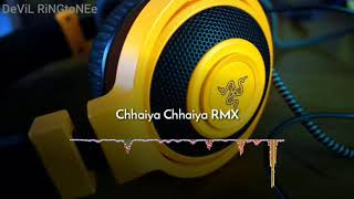 Chhaiya Chhaiya RMX*Ringtone*(Download Now)