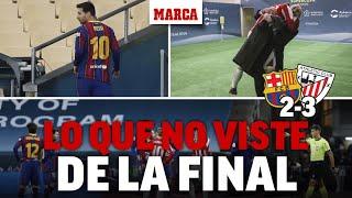 Final Supercopa España: lo que no viste del Barcelona 2-3 Athletic Club I MARCA
