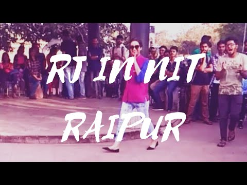(Official) RJ NEHA Entry @ NIT RAIPUR #£CLECTICA