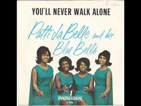 You'll Never Walk Alone -  Patti La Belle & Bluebelles