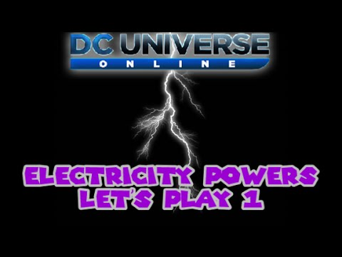 DCUO: Lets Play Electricity Pt.1