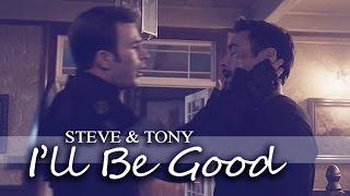 Steve & Tony | I'll Be Good **Age of Ultron – Civil War**