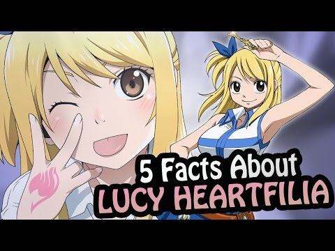 Top 5 Facts - Lucy Heartfilia