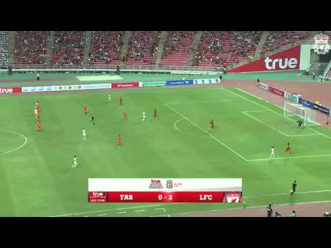 [LiverpoolFC] | True Thai Premier League All Stars Vs Liverpool 2015 7 14 Full Time