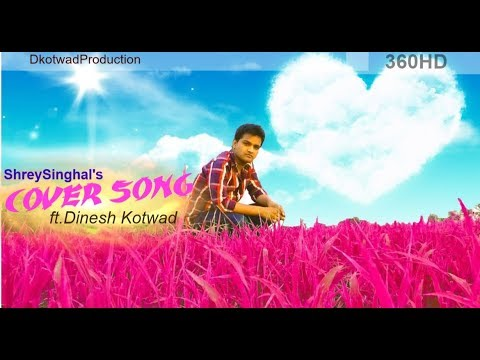 Cover Video (first) ft.DINESH KOTWAD...