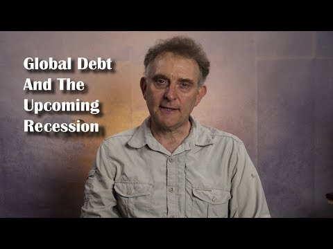 Global Debt and the Upcoming Recession