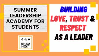 Building Love, Trust \u0026 Respect as a Leader (Day 3 of 15)