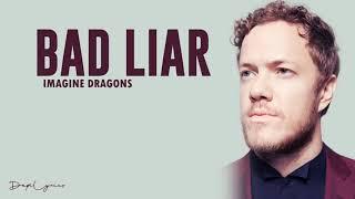 Imagine dragons (bad-liar) lyrics