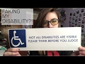 FAKING MY DISABILITY?!