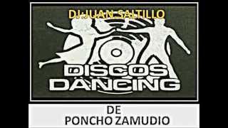 PONCHO ZAMUDIO Y SU VOZ (MIX UNICO Y ORIGINAL)