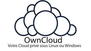 OwnCloud - Votre Cloud privé en quelques minutes !