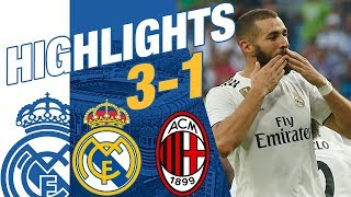 Real Madrid vs AC Milan 3-1 HIGHLIGHTS RESUMEN 2018