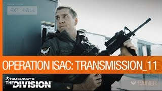 Tom Clancy's The Division - Operation ISAC: Transmission 11 [US]