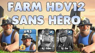 Clash of Clans - Farm HDV 12 SANS HÉRO aux MINEURS