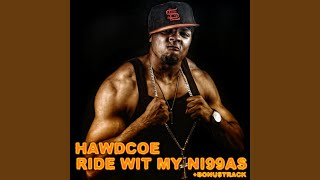 Ride Wit My Ni99as Accapella