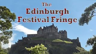 Edinburgh Festival Fringe - the greatest show on Earth?