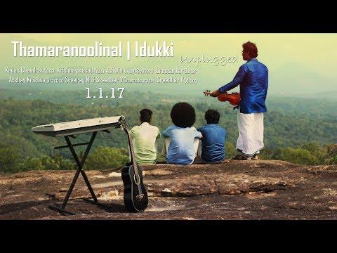 Thamaranoolinal | Idukki Unplugged...