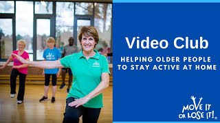 Move it or Lose it Video Club - online exercise classes for seniors