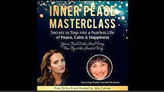 Shelley Stockwell Nicholas + Julie Cairnes · Inner Peace MasterClass InnerView