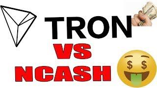 Tron TRX vs NCASH? Perfect time to enter cryptos?