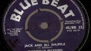 Theo Beckford - Jack & Jill Shuffle  - blue beat 33 shuffle ska