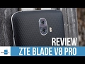 ZTE Blade V8 Pro Review
