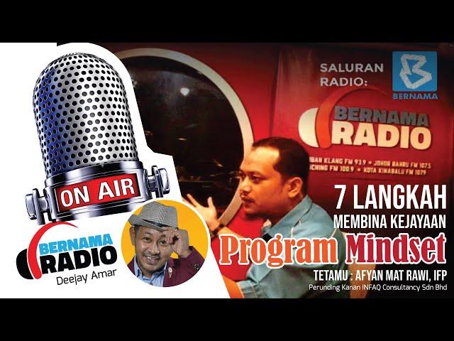 Program Mindset, 7 Langkah Membina Kejayaan (Bernama Radio, Bernama)