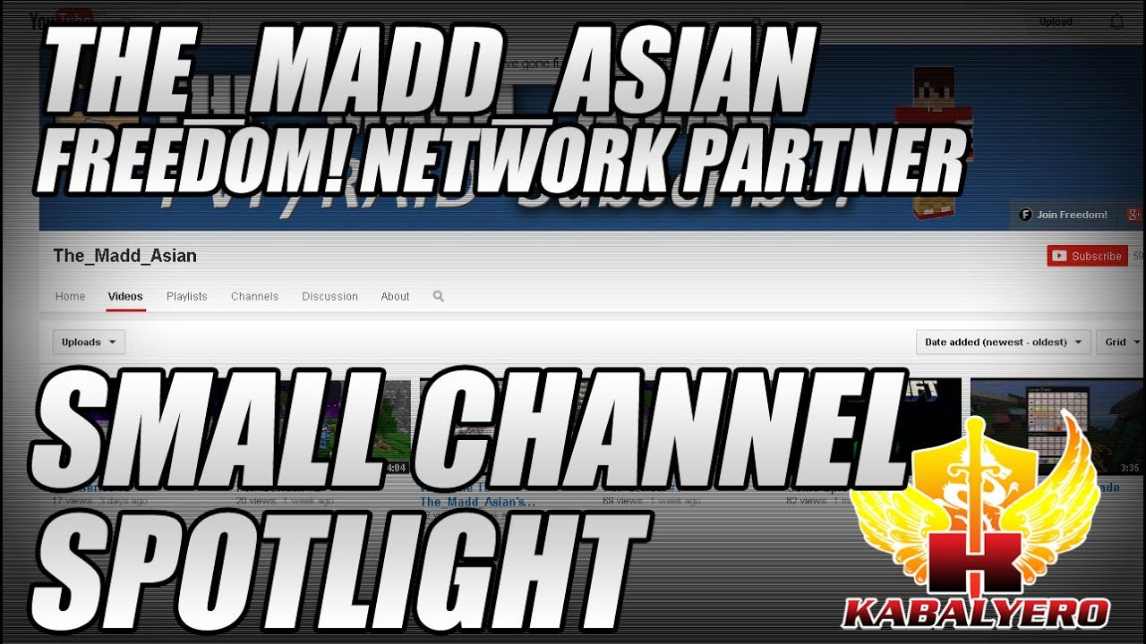 Small Channel Spotlight, The_Madd_Asian, Freedom! Network Partner