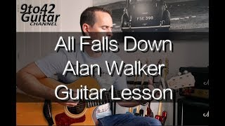 How to play All Falls Down Alan Walker Guitar Tutorial lesson