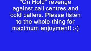 Cold Caller/ Call Centre