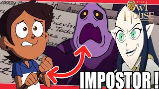 The Owl House Theory: Fake Letters Creepy Luz Impostor !