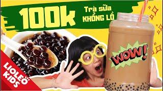 Thử thách 100k chị Lio mua nguyên liệu làm trà sữa khổng lồ - Bé học tiếng Anh cùng Lioleo Kids