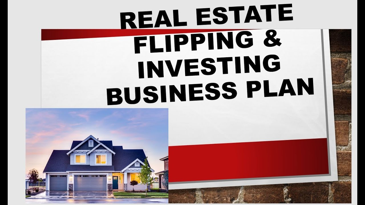 Real Estate House Flipping Business Plan Youtube