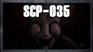 Pourquoi Avoir Peur ? - SCP Archives : SCP-035