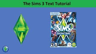 The Sims 3 Text Tutorial: Showtime expansion pack