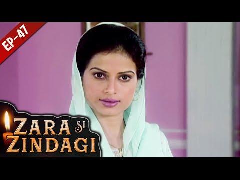 Repeat जरा सी जिंदगी - Episode 47 - Zara Si