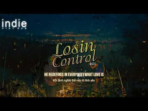 [Vietsub+Lyrics] Russ - Losin Control