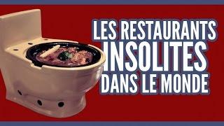 Top 10 des restaurants insolites dans le monde