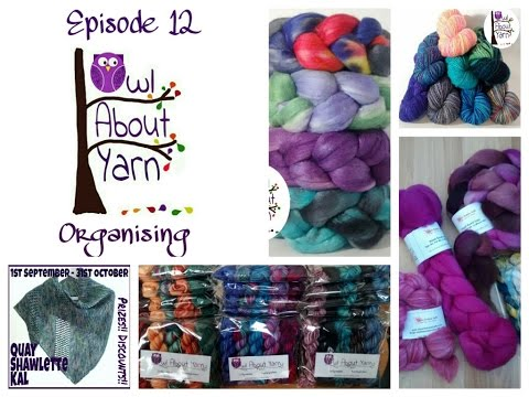 Owl About Yarn episode 12 - Organising Mp3