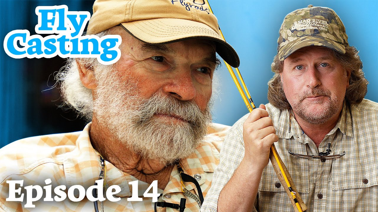 The BEST Fly Casting Lessons I've Ever Heard - Fly Casting (feat. Flip Pallot)