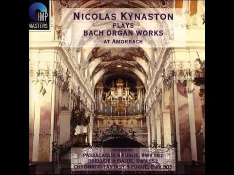 Nicolas Kynaston - Chromatic Fantasy & Fugue in D Minor, BWV 903: Fantasy (J.S. Bach) 1994