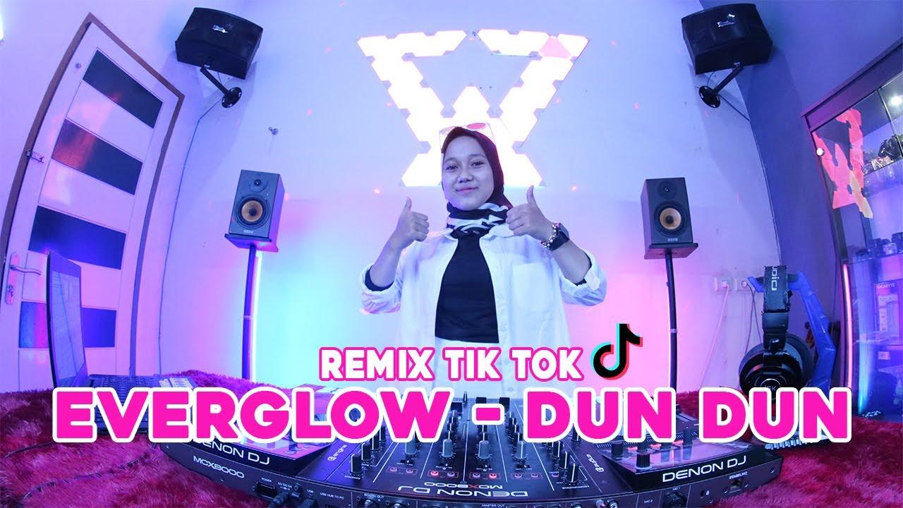 DJ VIRAL TIK TOK !! EVERGLOW - DUN DUN (REMIX TERBARU 2021 FULL BASS) Ft. SENJA TV