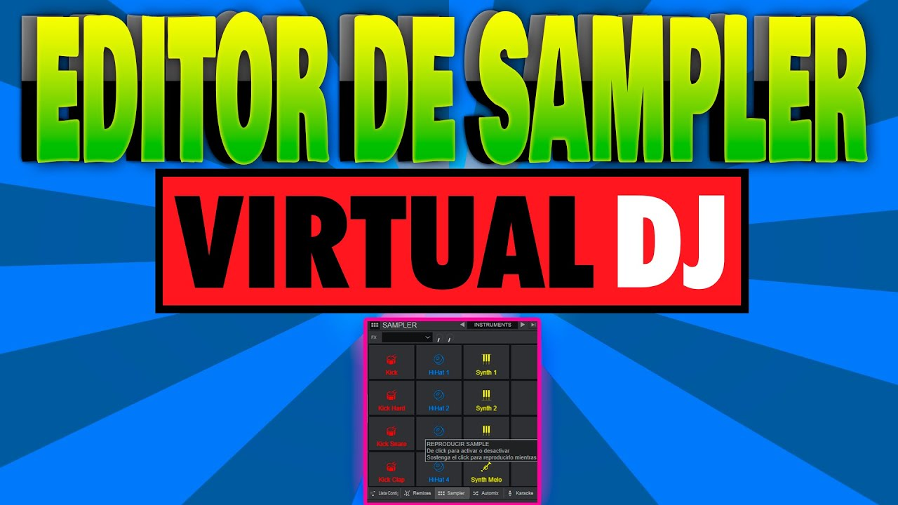 VIRTUAL DJ 2021 b6154 - SAMPLE editor ? | samples PARA DJ | TIP 8