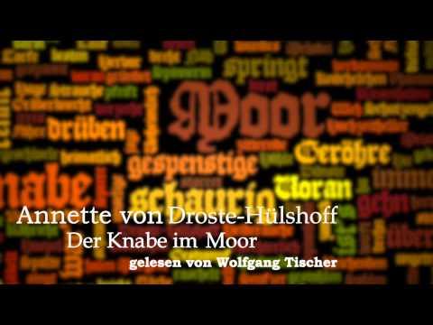Annette von Droste-Hülshoff: Der Knabe im Moor
