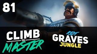 Riot GRAVES Jungle - Climb to Master - Episode 81